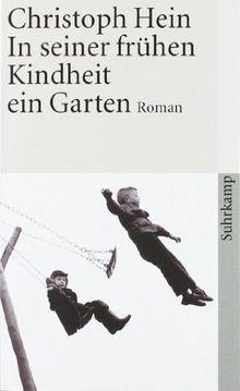 In seiner frühen Kindheit ein Garten: Roman (suhrkamp taschenbuch)