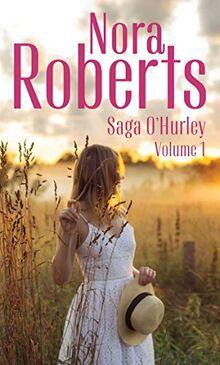 Saga O'Hurley - Volume 1 (Nora Roberts)