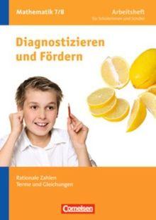 Diagnostizieren und Fördern - Arbeitshefte - Mathematik: 7./8. Schuljahr - Rationale Zahlen, Terme und Gleichungen: Arbeitsheft mit eingelegten Lösungen