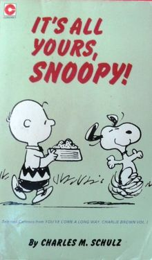 It's All Yours, Snoopy (Coronet Books)