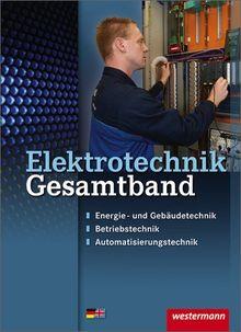 Elektrotechnik Gesamtband: Schülerbuch, 2. Auflage, 2012
