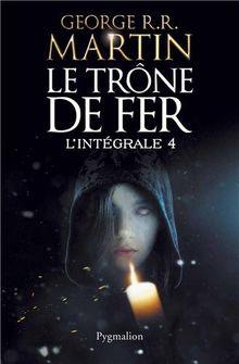 Le Trone De Fer L Integrale Tome 4 De Martin George R R