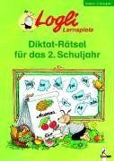 Diktat-Rätsel für das 2. Schuljahr: Deutsch 2. Schuljahr