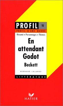 En Attendant Godot: Profil (Profil d'une Oeuvre)
