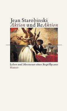Aktion und Reaktion. Leben und Abenteuer eines Begriffspaars