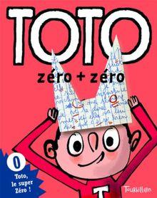 Toto. Zero + Zero