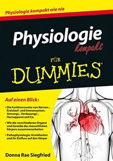 Physiologie kompakt für Dummies