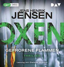 Oxen. Gefrorene Flammen: Ungekürzte Lesung mit Dietmar Wunder (2 mp3-CDs)