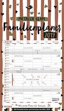 Familienplaner Metallic Glam 2019: Familienkalender, 5 breite Spalten, echter Metallic Glanz. Mit Ferienterminen, Vorschau bis März 2020 und vielem mehr.