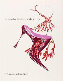 Manolo Blahnik dessins