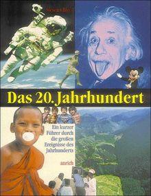 Das Zwanzigste (20.) Jahrhundert