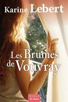 Brumes de Vouvray (les)