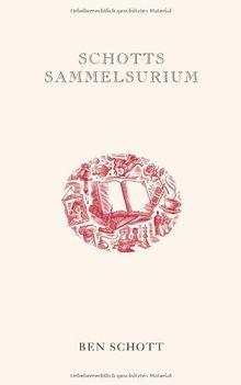 Schotts Sammelsurium: Geschenkbuchedition