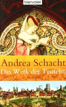 Das Werk der Teufelin: Roman