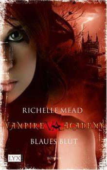 Vampire Academy: Blaues Blut