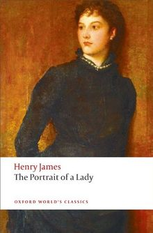 The Portrait of a Lady (Oxford World's Classics)