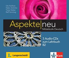 Aspekte neu B2: 3 Audio-CDs zum Lehrbuch