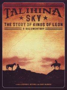 Talihina Sky: The Story of Kings of Leon