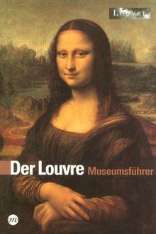 Der Louvre Museumsführer