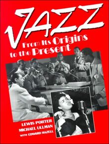 Jazz: From Its Origins to the Present