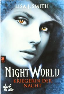 Night World - Kriegerin der Nacht