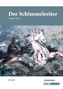 Der Schimmelreiter, Theodor Storm: Schülerheft, Lernmittel, Arbeitsheft