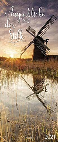 Augenblicke der Stille 2021: Schmaler Wandkalender. Fotokunst-Kalender mit romantischen Aufnahmen von Landschaften. PhotoArt Vertikal Format: 28,5x69 cm.