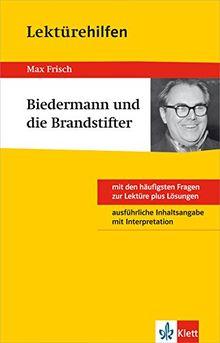 Klett Lektürehilfen Max Frisch, Biedermann und die Brandstifter: Klasse 8 - 10