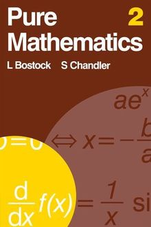 Pure Mathematics 2: v. 2 by Bostock, L | Book | condition good