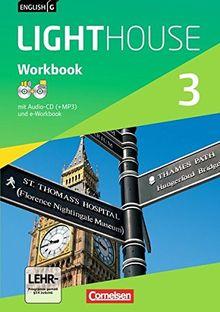 English G LIGHTHOUSE - Allgemeine Ausgabe: Band 3: 7. Schuljahr - Workbook mit CD-ROM (e-Workbook) und Audio-CD: Audio-Dateien auch als MP3