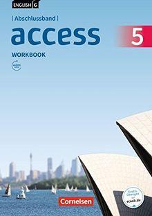 English G Access - Allgemeine Ausgabe / Abschlussband 5: 9. Schuljahr - Workbook mit Audios online