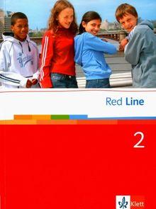 Red Line. Unterrichtswerk für Realschulen: Red Line 2. Schülerbuch: Realschule. BW, HB, HE, HH, NI., NW, RP, SH, SL: BD 2