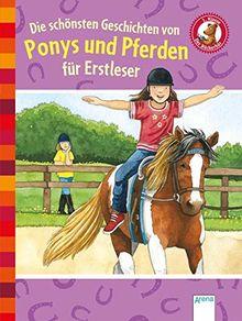 Die schönsten Geschichten von Ponys und Pferden für Erstleser: Der Bücherbär