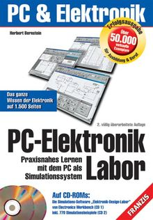 PC-Elektronik Labor. Praxisnahes Lernen mit dem PC als Simulationssystem