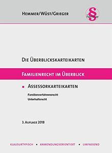 Familienrecht im Überblick - Assessor Karteikarten (Karteikarten - Zivilrecht)
