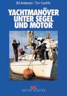 Yachtmanöver unter Segel und Motor