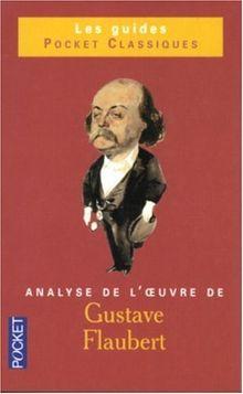 Gustave Flaubert : Analyse de l'oeuvre