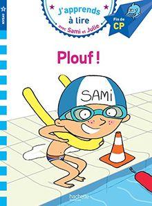 Plouf ! : J'apprends à lire avec Sami et Julie niveau 3