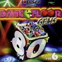Dancefloor Gems 80s Vol.6