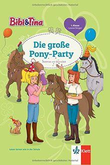 Bibi und Tina Pony-Party: Leseanfänger 1. Klasse (Bibi und Tina - Lesen lernen mit dem Schulbuchprofi)