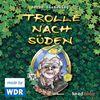 Trolle nach Süden. 2 CDs