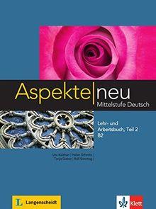 Aspekte neu B2: Lehr- und Arbeitsbuch mit Audio-CD, Teil 2