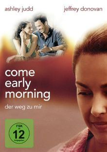 Come Early Morning - Der Weg zu mir
