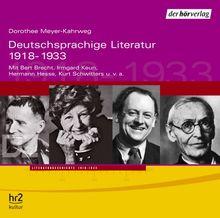 Deutschsprachige Literatur 2. 1918-1933. 2 CDs: Feature