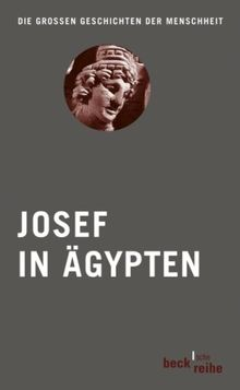 Josef in Ägypten: Bibel und Koran