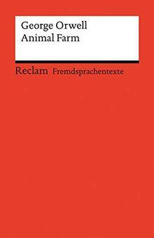 Animal Farm: A Fairy Story. Englischer Text mit deutschen Worterklärungen. B2 (GER) (Reclams Universal-Bibliothek)