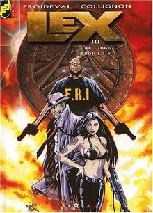 Lex Tome 3 : Une cible trop loin (Fantasy)