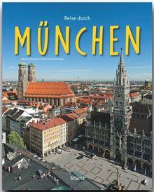 Reise durch MÜNCHEN - Ein Bildband mit über 210 Bildern - STÜRTZ Verlag