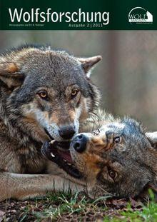 Wolf Magazin - Wolfsforschung: Ausgabe 2/2011