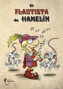 El flautista de Hamelín: Der Rattenfänger von Hameln